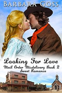Looking for Love (Mail Order Misdelivery Book 2)