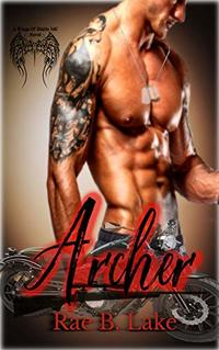 Archer: A Wings of Diablo MC Novel - Published on May, 2019