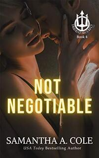 Not Negotiable: A Trident Security Series Novella - Book 4