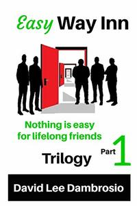 Easy Way Inn: Part 1: Trilogy