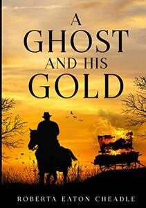 A Ghost and His Gold
