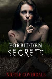 Forbidden Secrets (Forbidden Whispers Book 1) - Published on Nov, 2020