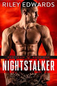 Nightstalker - A second chance military romance thriller: Red Team - Published on Jul, 2016