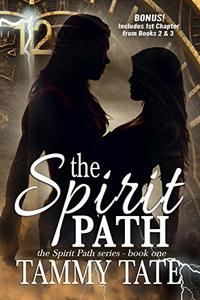 The Spirit Path: The Spirit Path Series - Book 1