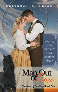 Man Out of Time: A Goddess of Destiny Book - Published on Sep, 2020
