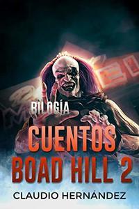 Bilogía Cuentos Boad Hill 2 (Pack con Frágil y El anciano y el maíz): Thriller Psicológico | Intriga | Suspense | Misterio | Paranormal (Spanish Edition)