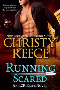 Running Scared: An LCR Elite Novel - Published on May, 2016
