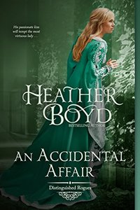 An Accidental Affair (The Distinguished Rogues Book 4) - Published on Mar, 2014