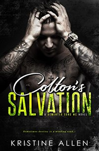Colton's Salvation: A Demented Sons MC Novel