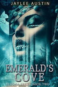 Emerald's Cove (Sedona Book 2)
