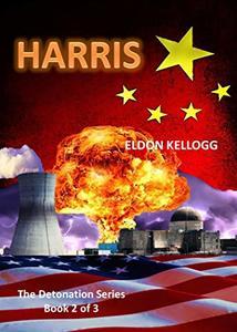 HARRIS (Detonation Book 2)