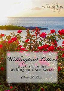 Wellington Letters (Wellington Cross Series Book 6) - Published on Nov, 2017