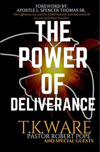 THE POWER OF DELIVERANCE - Published on Dec, 2019
