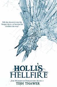 Holli's Hellfire (The Women of Purgatory Book 3)