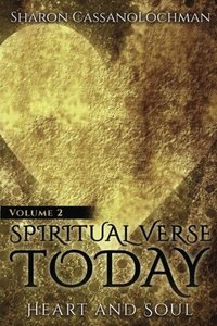 Heart and Soul (Spiritual Verse Today) (Volume 2)