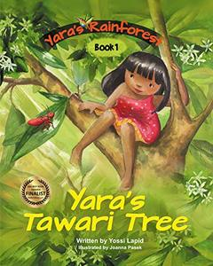 Yara's Tawari Tree (Yara's Rainforest Book 1) - Published on Jul, 2019