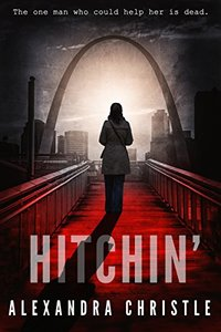Hitchin' (A Michael Reyes Thriller)