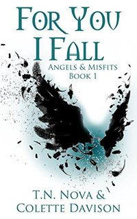 For You I Fall: Angels & Misfits Book 1
