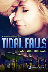 Tidal Falls: Wounded Hearts- Book 1 - Published on Sep, 2014