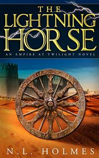 The Lightning Horse (Empire at Twilight Book 1) - Published on Feb, 2020