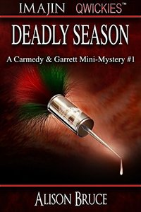 Deadly Season (A Carmedy & Garrett Mini-Mystery Book 1)