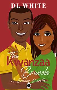 The Kwanzaa Brunch: A Holiday Novella