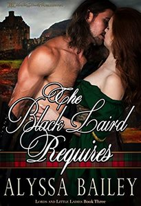 The Black Laird Requires (Lords and Little Ladies Book 3) - Published on Jun, 2018