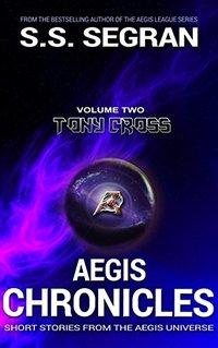 AEGIS CHRONICLES: VOL. 2: Tony Cross