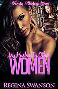 My Husband's Other Women - Published on Sep, 2014