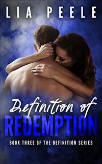 Definition of Redemption: Book Three of the Definition series