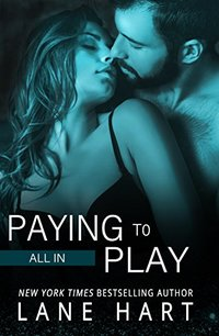 All In: Paying to Play (Gambling With Love) - Published on Sep, 2015