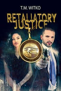 Retaliatory Justice (The Talionic Files Book 1)