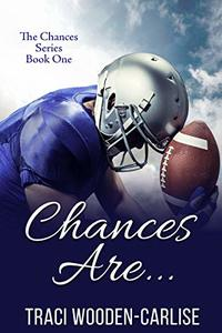Chances Are... (The Chances Book 1)