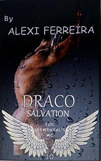 DRACO SALVATION: ELEMENTAL'S MC (book 10) - Published on Apr, 2019