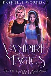 Vampire Magics: Jasmine's Vampire Fairy Tale (Seven Magics Academy Book 10)