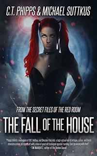 The Fall of the House (Red Room Book 3) - Published on Apr, 2020