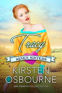 Tracy (Seven Sisters Book 5) - Published on Dec, 2018