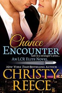 Chance Encounter: An LCR Elite Novel - Published on Jun, 2015