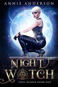 Night Watch (Soul Reader Book 1) - Published on Nov, 2020