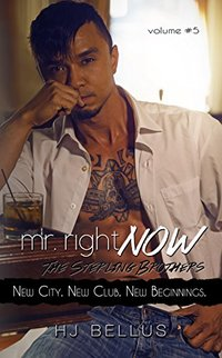 Mr. Right Now: Vol. 5: New City.  New Club.  New Begininngs