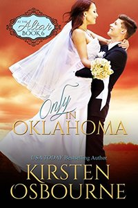 Only in Oklahoma (At the Altar Book 6) - Published on Nov, 2015