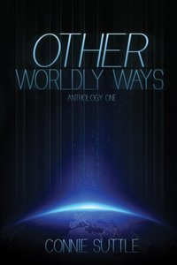 Other Worldly Ways (Anthology 1)