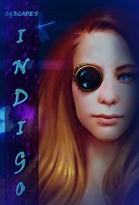 Indigo: The Seventh Novel In The Pseudoverse (Pseudoverse Series Book 7)