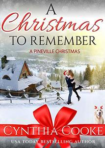 A Christmas To Remember: A Pineville Christmas - Published on Dec, 2018
