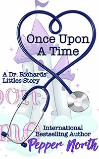 Once Upon A Time: A Dr. Richards' Littles Story