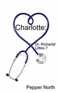 Charlotte: Dr. Richards' Littles 7