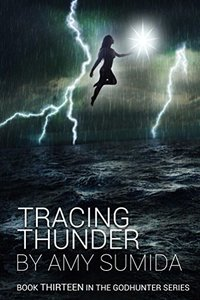 Tracing Thunder (The Godhunter Series Book 13)