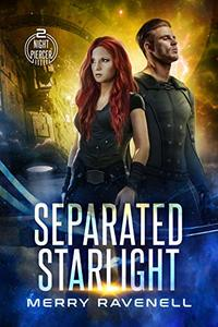 Separated Starlight (NightPiercer Book 2) - Published on Apr, 2020