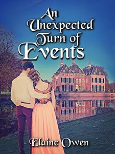 An Unexpected Turn Of Events (Longbourn Unexpected Book 3)