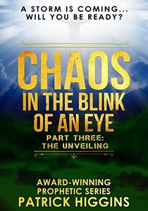 Chaos In The Blink Of An Eye  Part Three: The Unveiling - Published on Feb, 2016